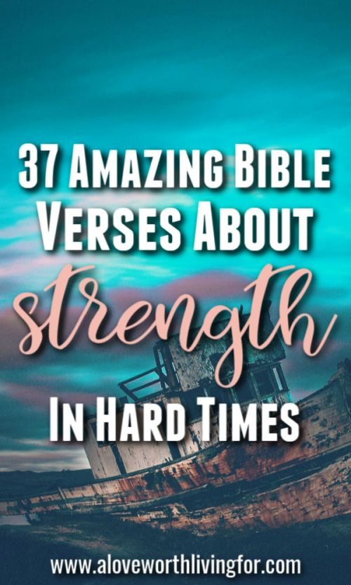 Sometimes life is tough. Storms find us all. There is help and hope in those seasons. You are not alone when you find yourself under challenging circumstances. These 37 Amazing Bible Verses About Strength In Hard Times will lead you back to trust and encouragement.