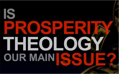 PROSPERITY theology main issue