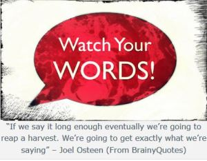 WATCH YOUR WORDS joel osteen