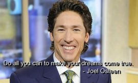 joel-osteen-quotes-sayings-make-your-dreams-true-great-quote