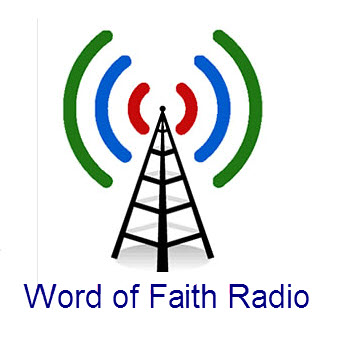 word of faith radio